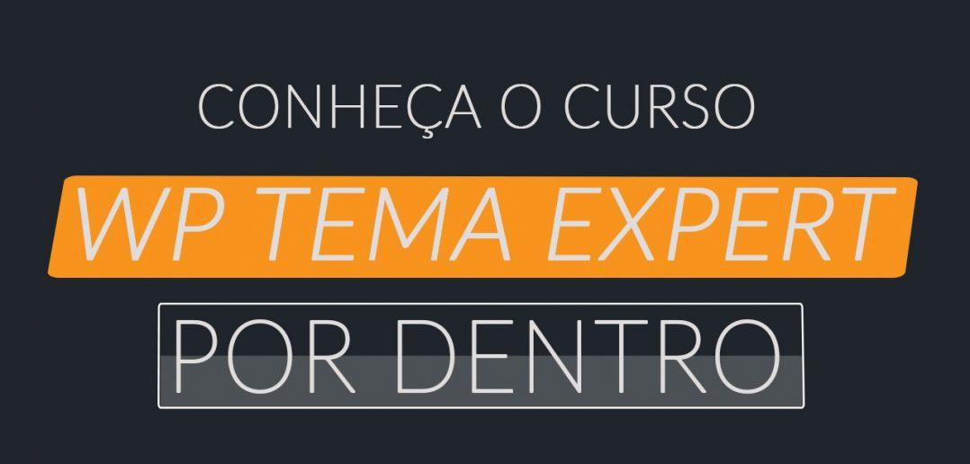 Crie-Seu-Próprio-Template-Wordpress-WP-Tema-Expert